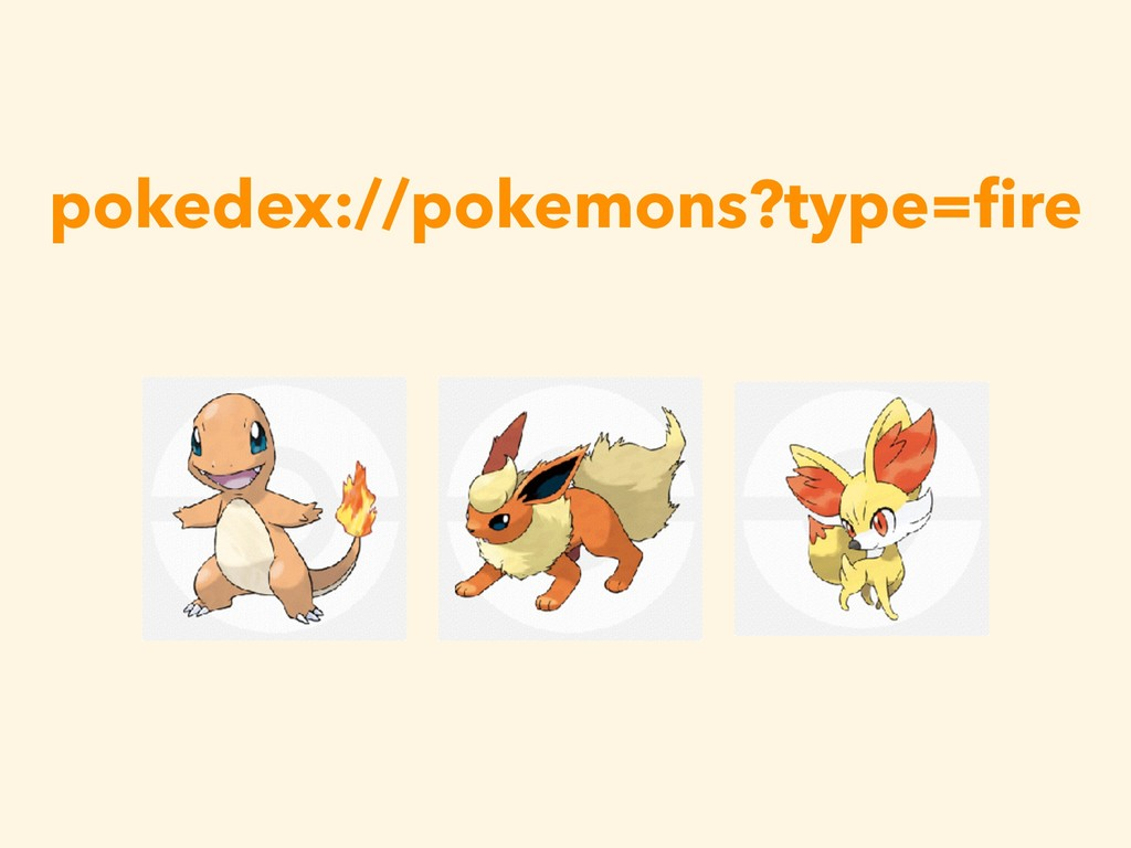 pokedex://pokemons?type=fire