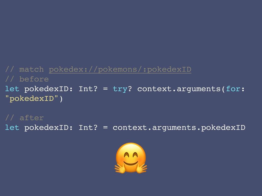 // match pokedex://pokemons/:pokedexID // befor...