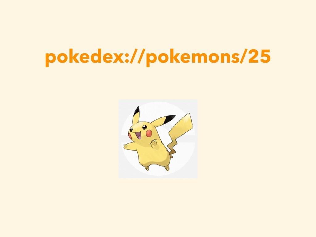 pokedex://pokemons/25