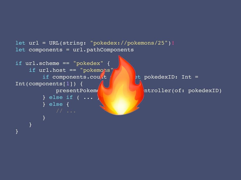 """let url = URL(string: """"pokedex://pokemons/25"""")!..."""