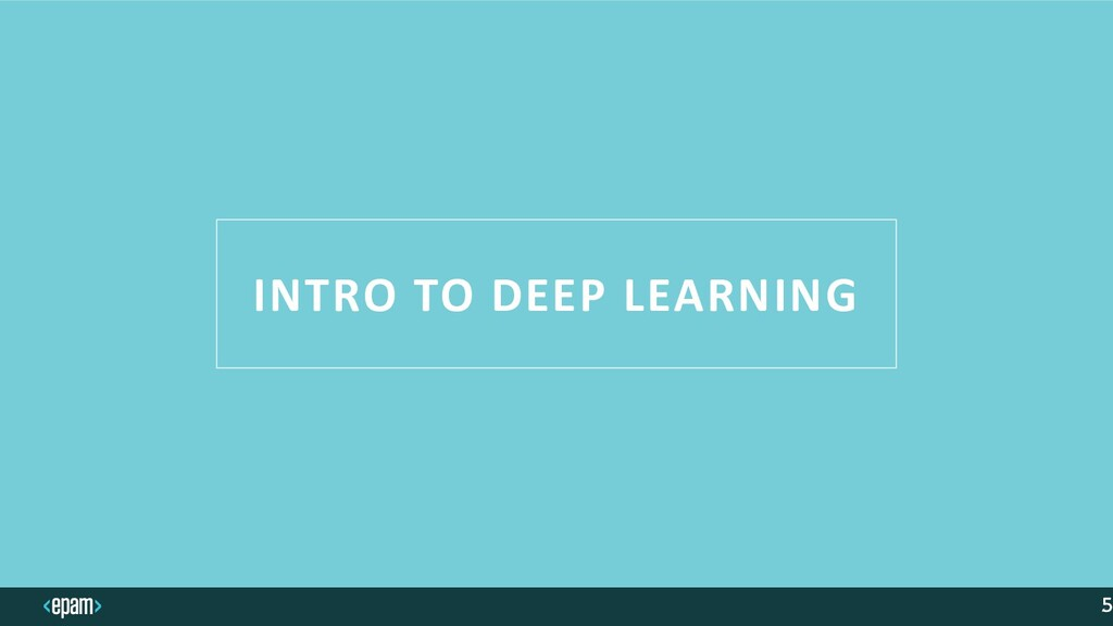 INTRO TO DEEP LEARNING 5