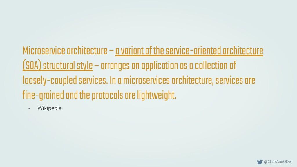@ChrisAnnODell Microservice architecture – a va...