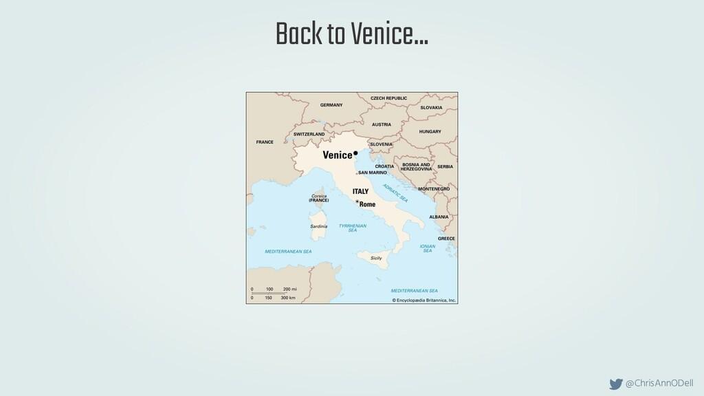 @ChrisAnnODell Back to Venice...