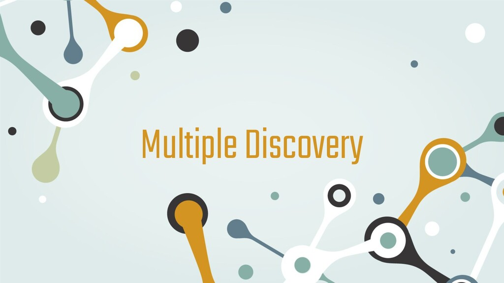 Multiple Discovery
