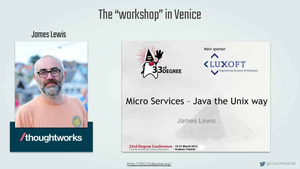 "@ChrisAnnODell The ""workshop"" in Venice http://..."