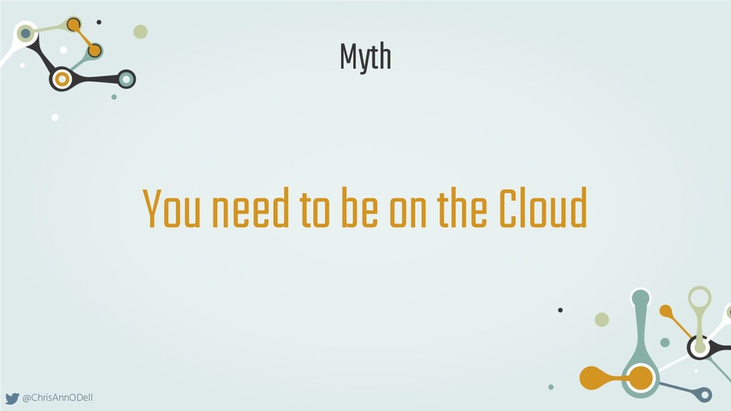 @ChrisAnnODell You need to be on the Cloud Myth