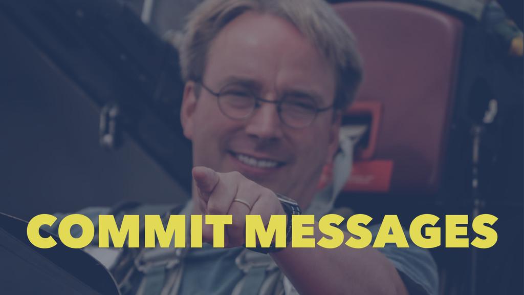 COMMIT MESSAGES