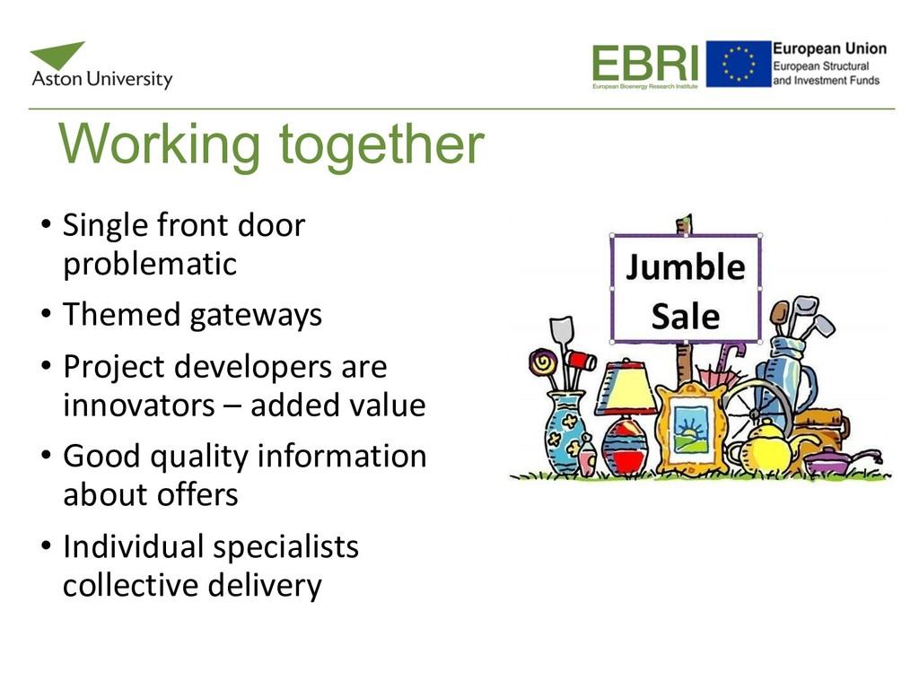 Working together • Single front door problemati...