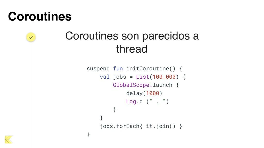 Coroutines suspend fun initCoroutine() { val jo...
