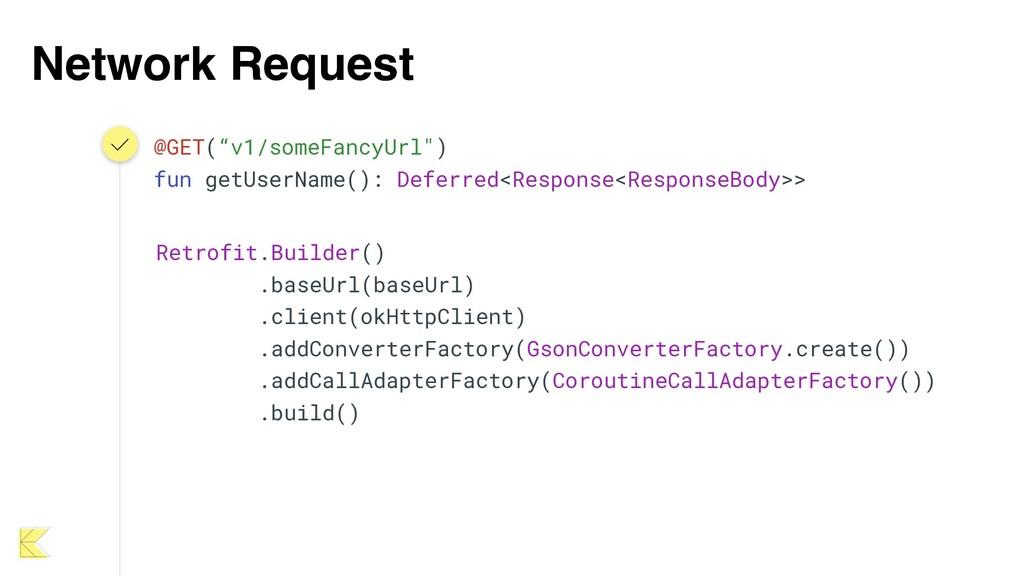"""Network Request @GET(""""v1/someFancyUrl"""") fun get..."""