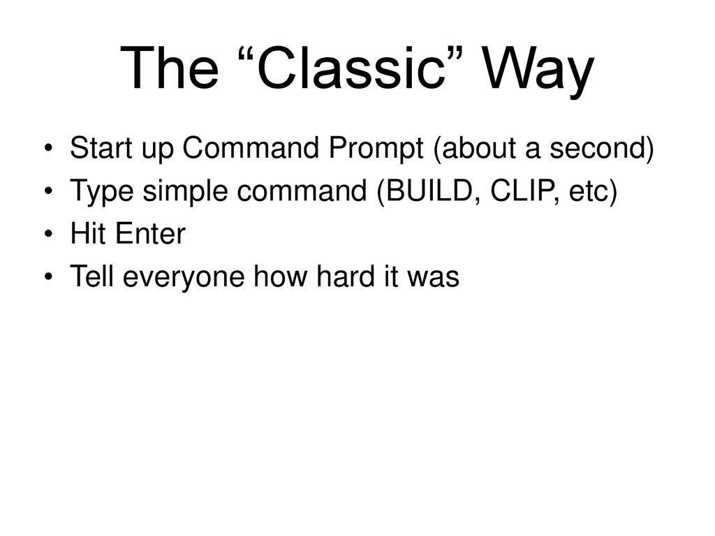 "The ""Classic"" Way • Start up Command Prompt (ab..."