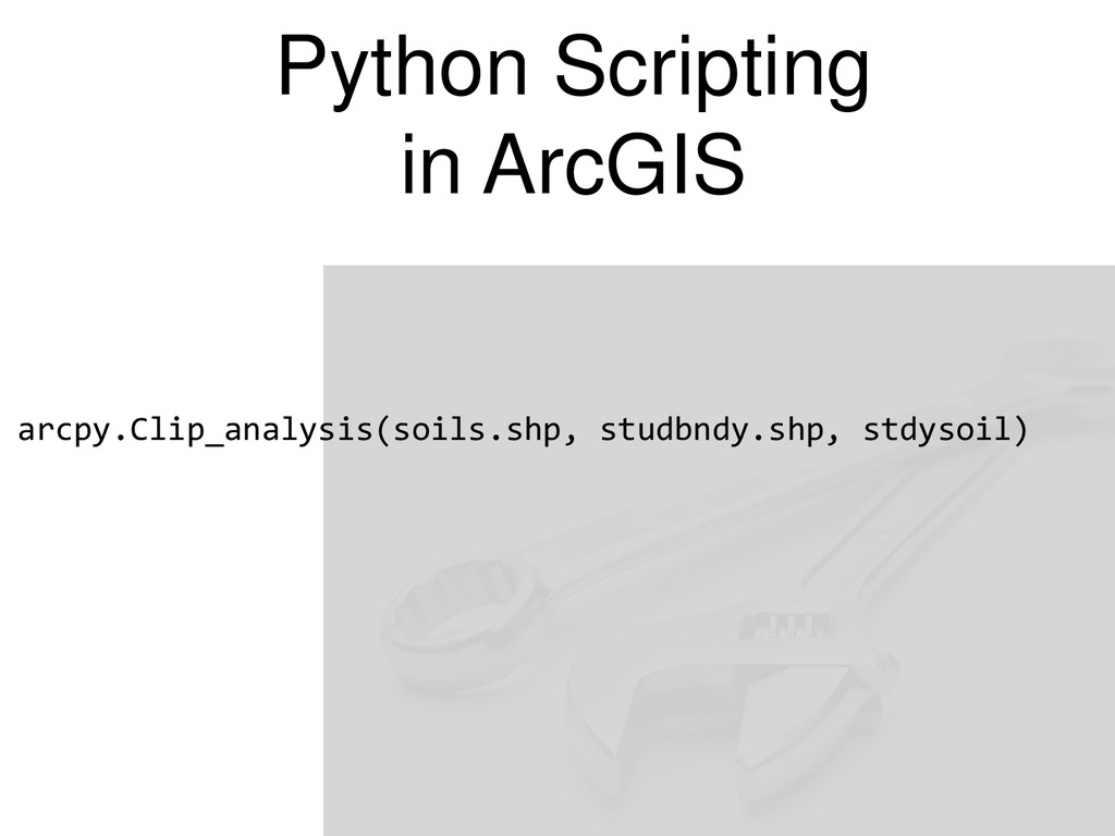 Python Scripting in ArcGIS arcpy.Clip_analysis(...