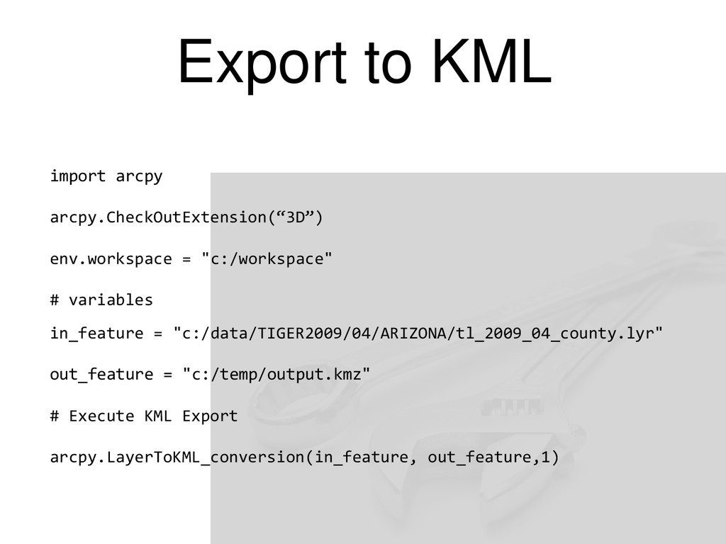 Export to KML import arcpy arcpy.CheckOutExtens...