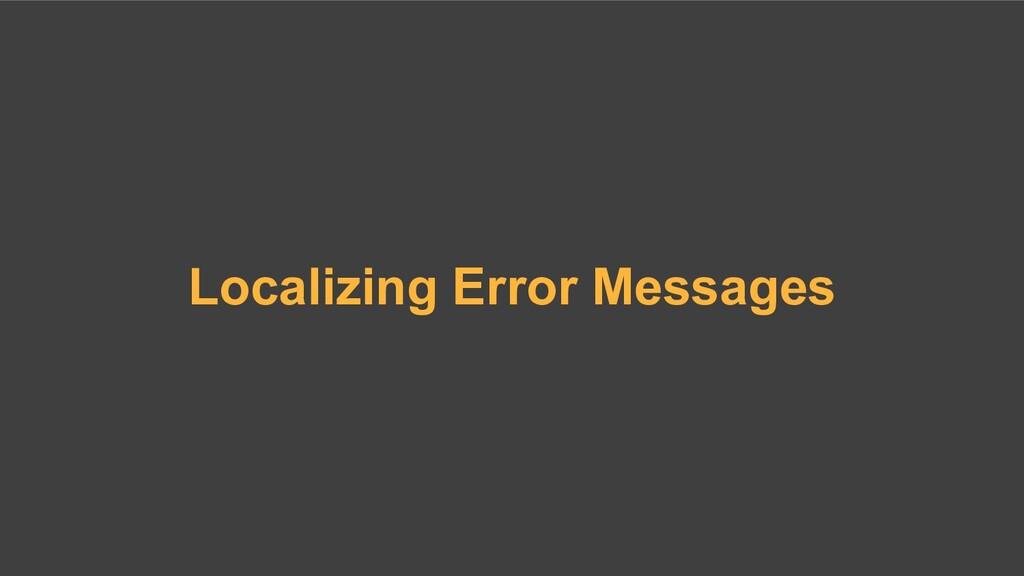 Localizing Error Messages