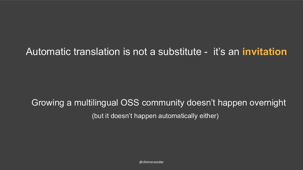 Growing a multilingual OSS community doesn't ha...
