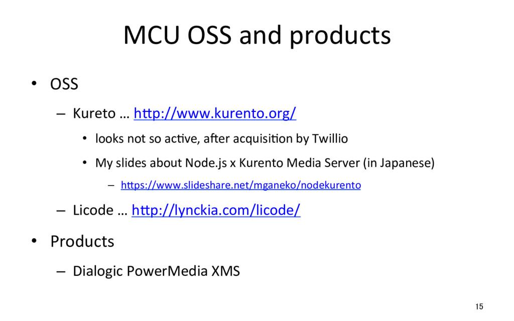 MCU OSS and products • OSS – Kureto … hSp://w...