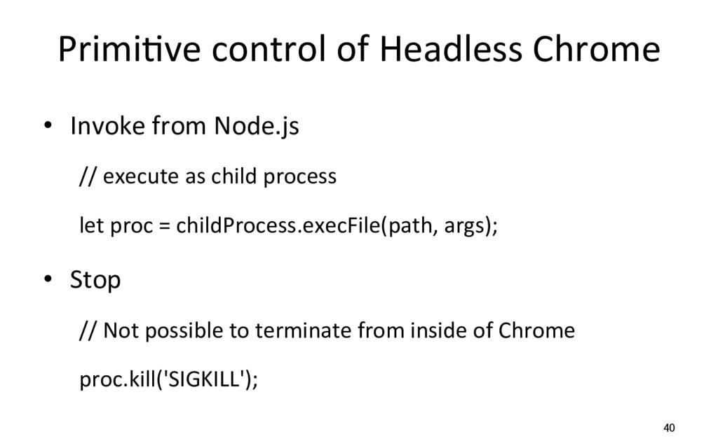 PrimiRve control of Headless Chrome • Invoke f...