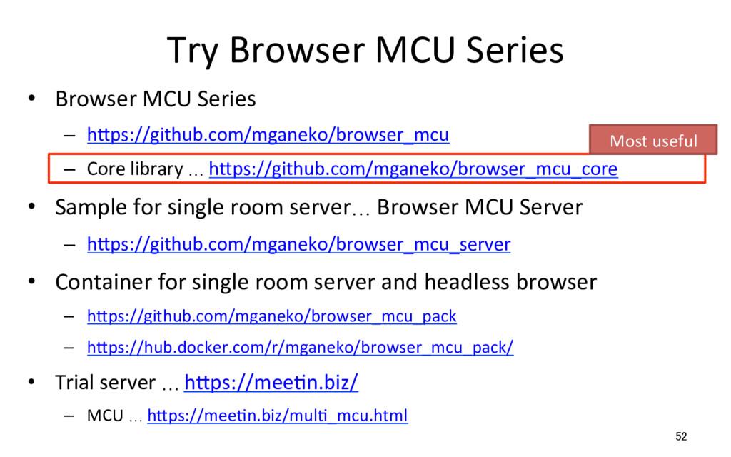 Try Browser MCU Series • Browser MCU Series –...