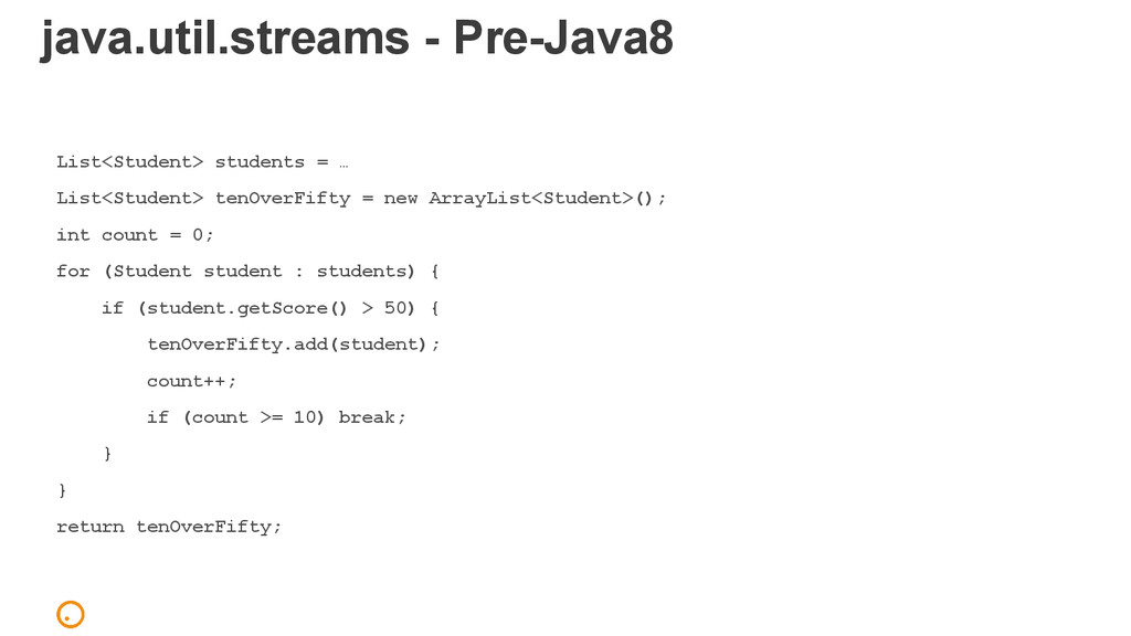 java.util.streams - Pre-Java8 List<Student> stu...