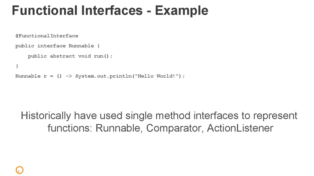 Functional Interfaces - Example @FunctionalInte...