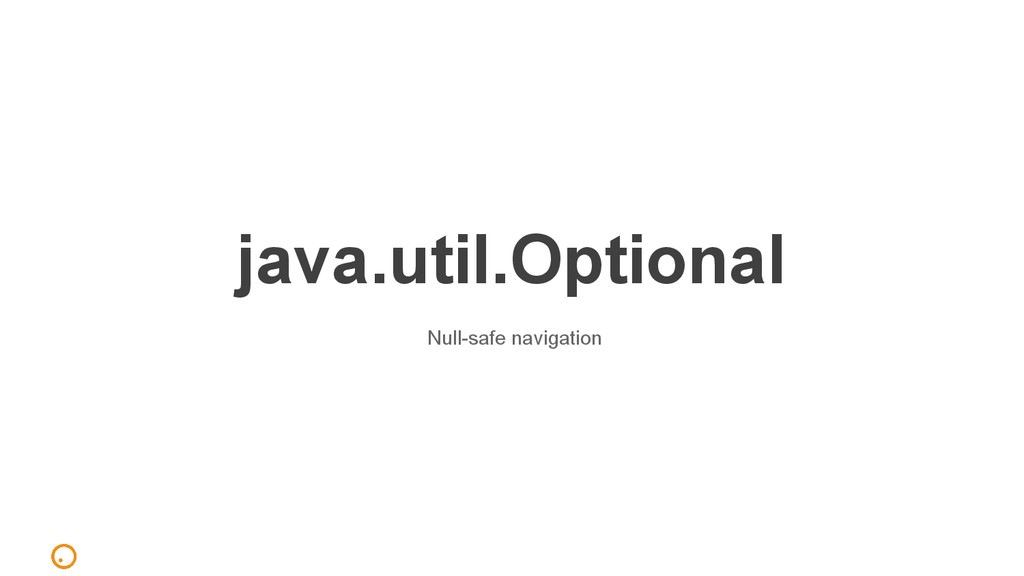 java.util.Optional Null-safe navigation