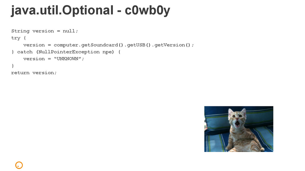 java.util.Optional - c0wb0y String version = nu...