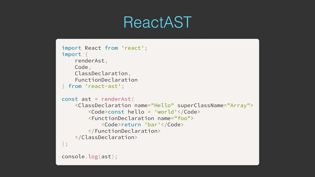 ReactAST import import React React from from 'r...