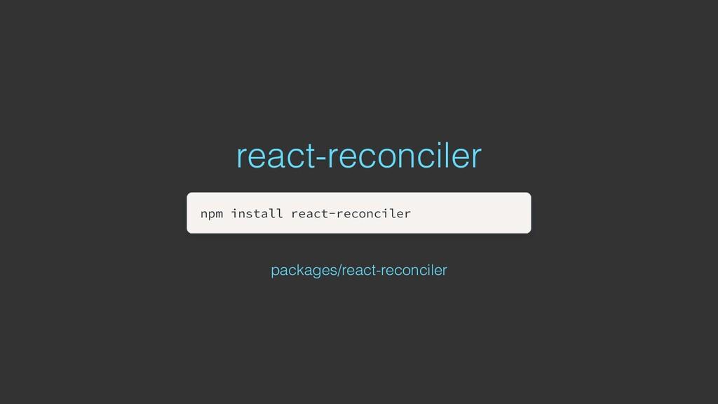 react-reconciler npm install react-reconciler n...