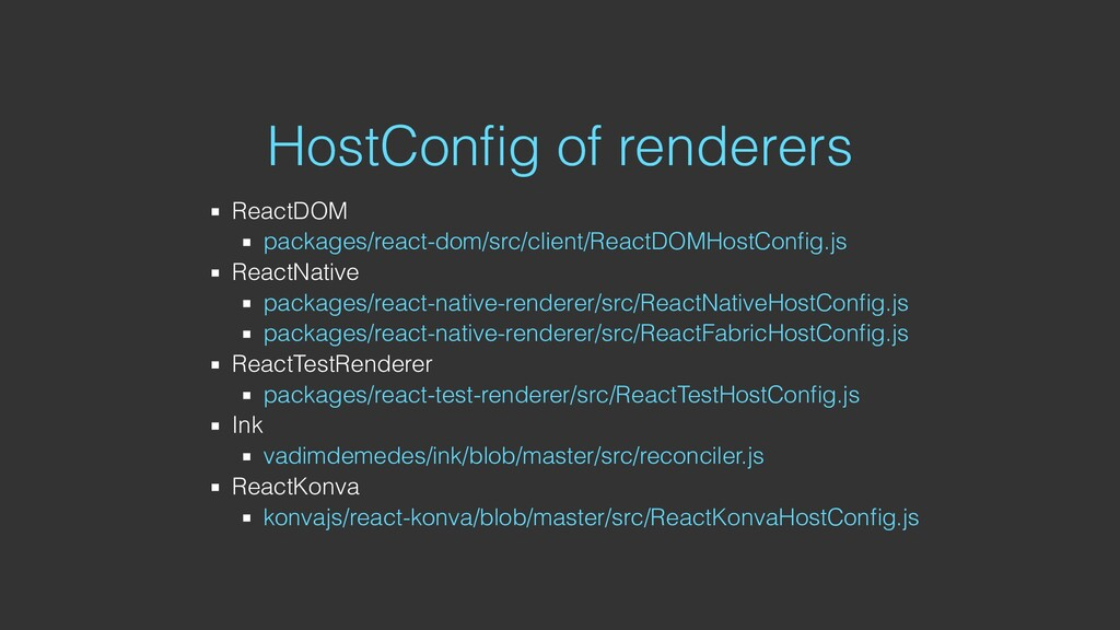 HostConfig of renderers ReactDOM packages/react-...