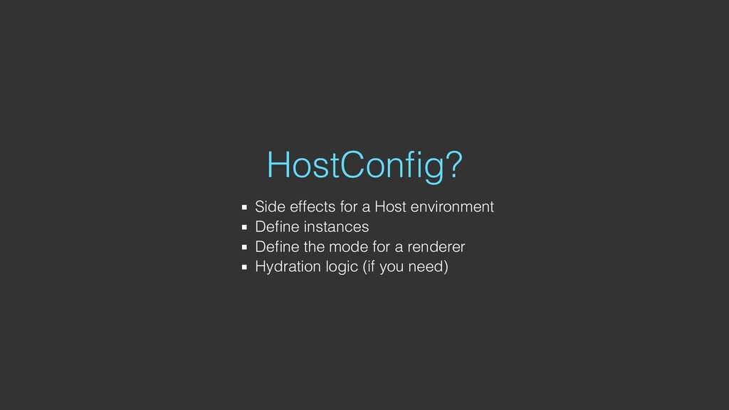 HostConfig? Side effects for a Host environment ...