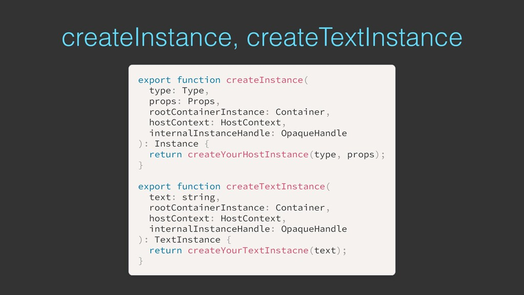 createInstance, createTextInstance export expor...