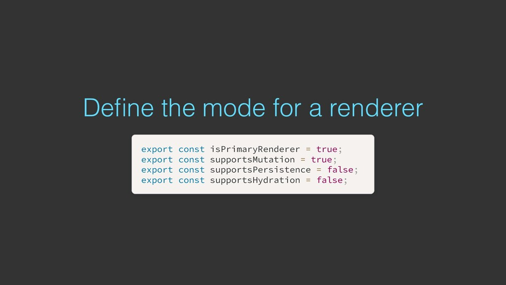 Define the mode for a renderer export export con...