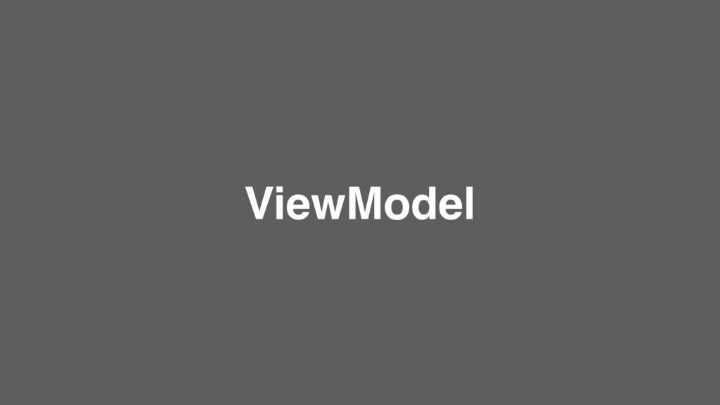 ViewModel