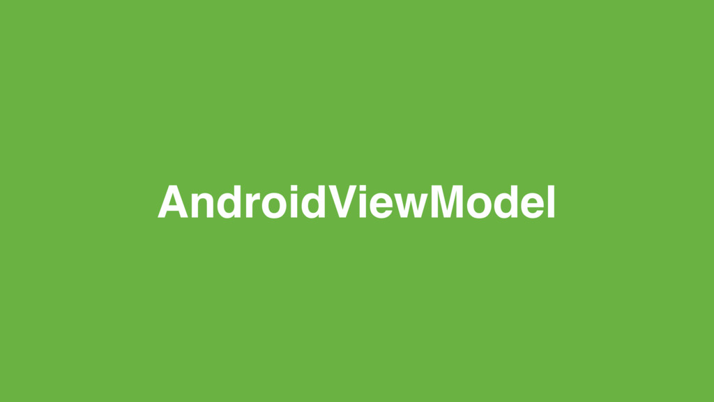 AndroidViewModel