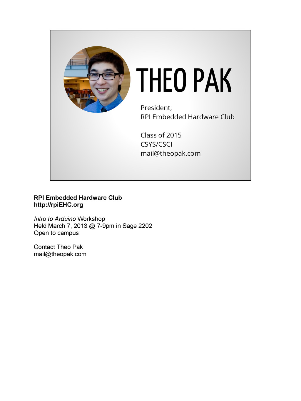 THEO PAK President, RPI Embedded Hardware Club ...