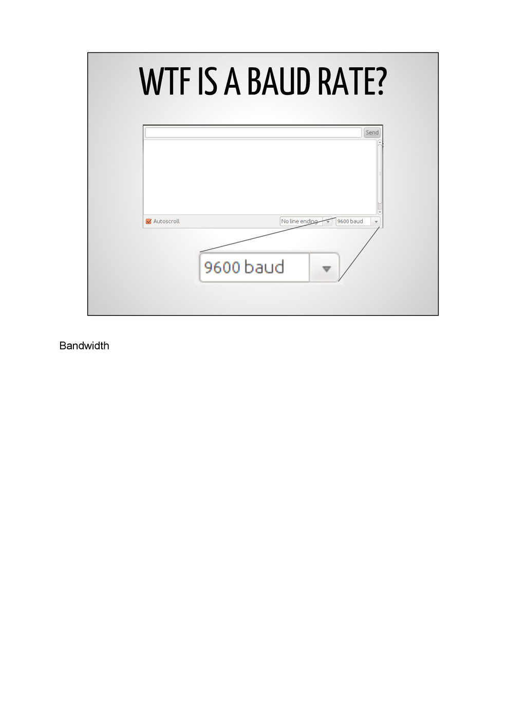 WTF IS A BAUD RATE? Bandwidth