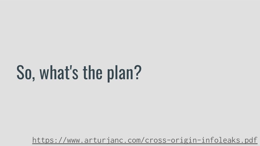 So, what's the plan? https://www.arturjanc.com/...