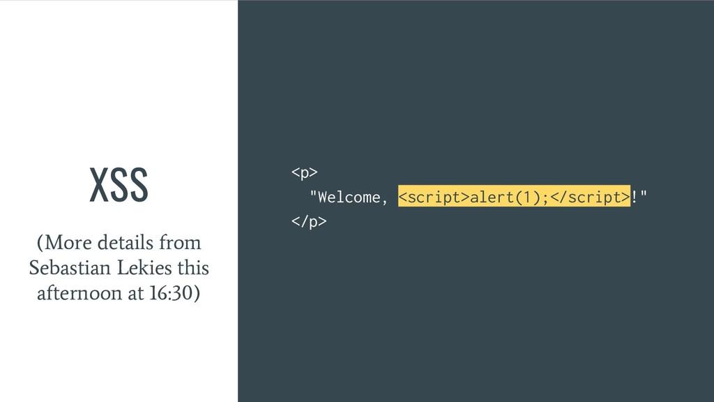 """XSS <p> """"Welcome, <script>alert(1);</script>!"""" ..."""
