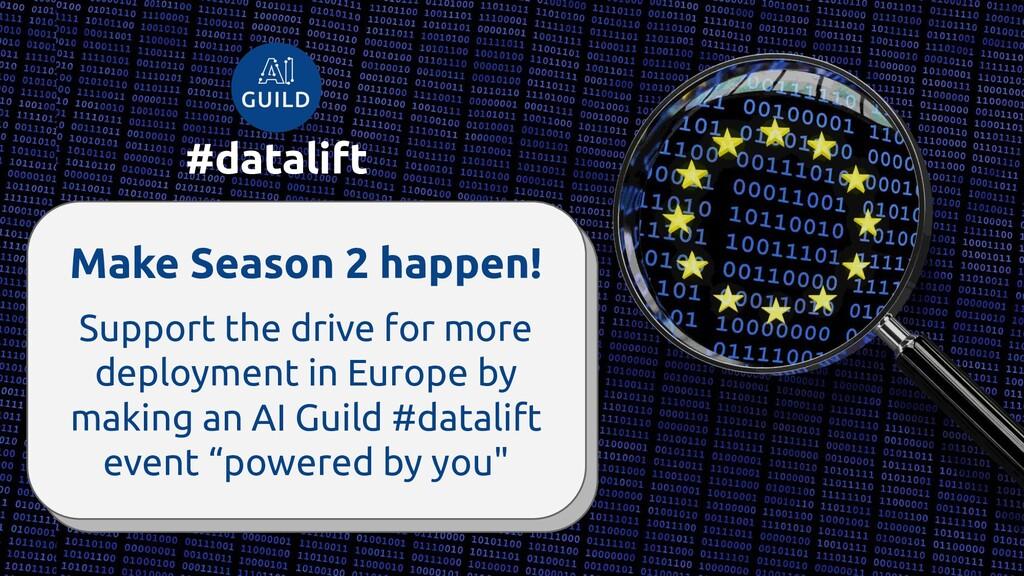 Make Season 2 happen! #datalift Support the dri...