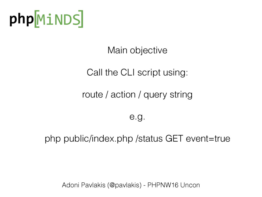 Main objective Call the CLI script using: route...
