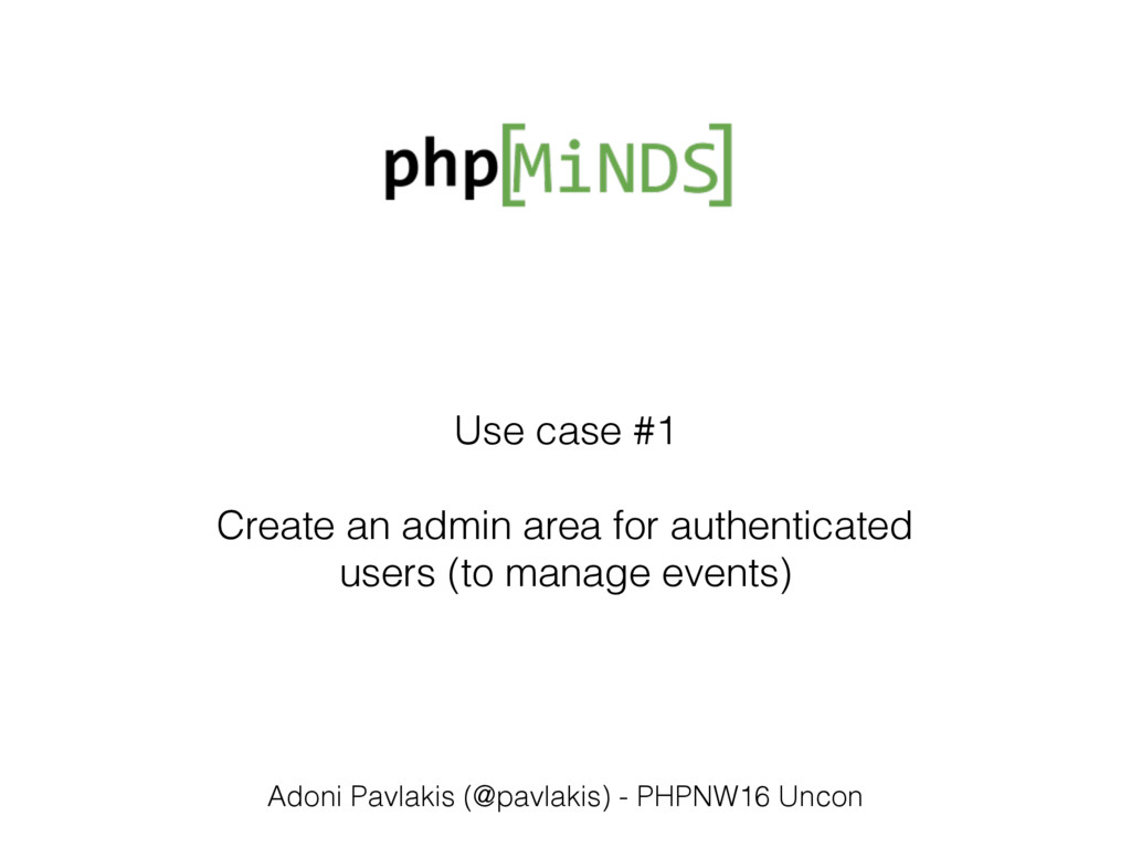 Use case #1 Create an admin area for authentica...