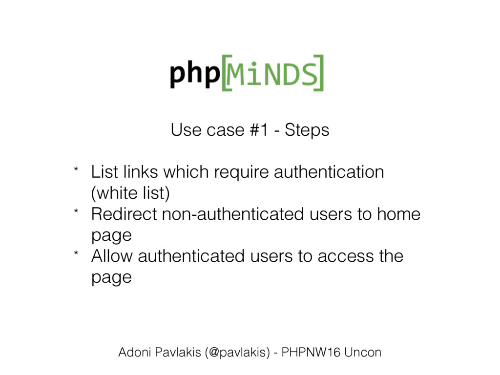 Use case #1 - Steps * List links which require ...