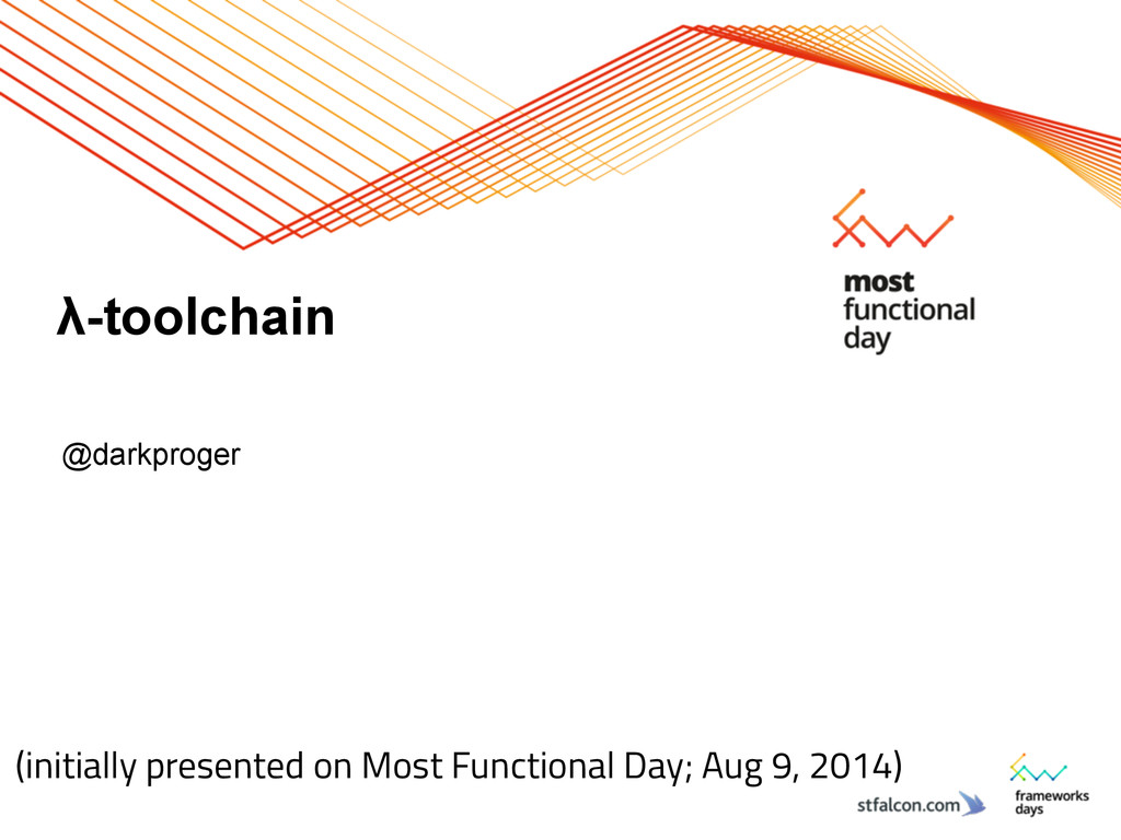 λ-toolchain @darkproger (initially presented on...