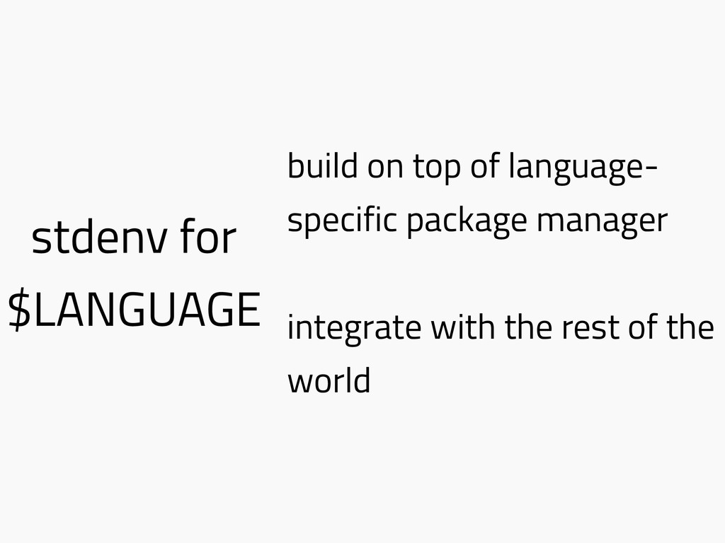 stdenv for $LANGUAGE build on top of language- ...