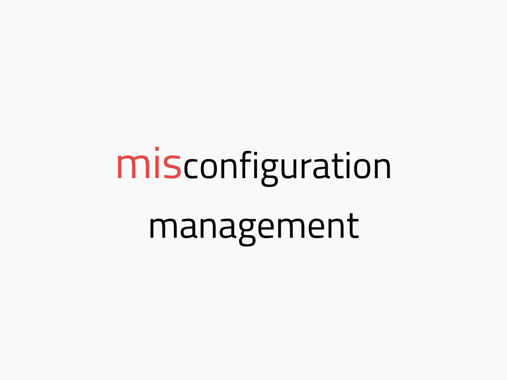 misconfiguration management