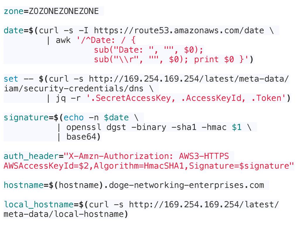 zone=ZOZONEZONEZONE date=$(curl -s -I https://r...