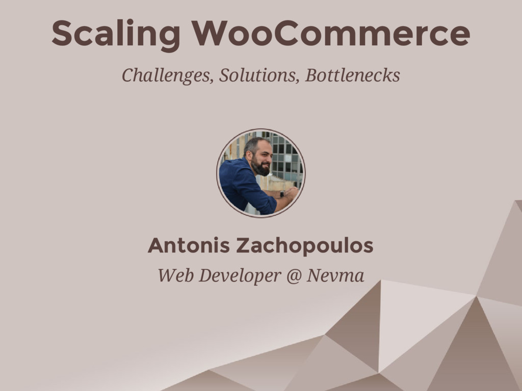 Scaling WooCommerce Challenges, Solutions, Bott...