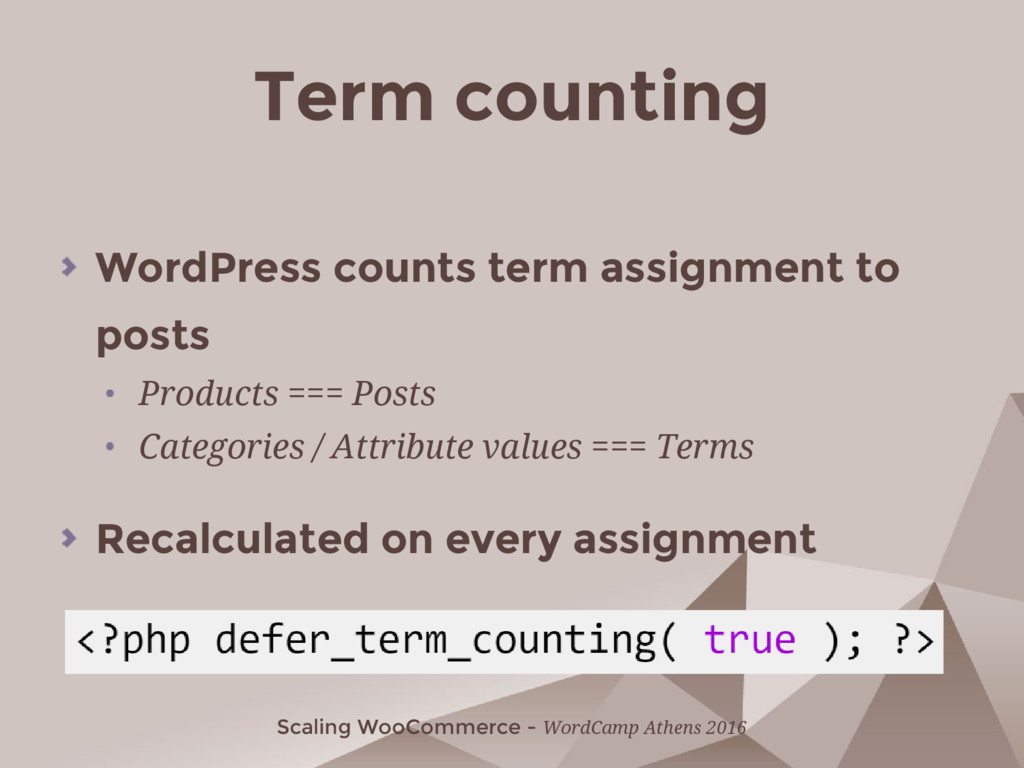 Scaling WooCommerce - WordCamp Athens 2016 Term...