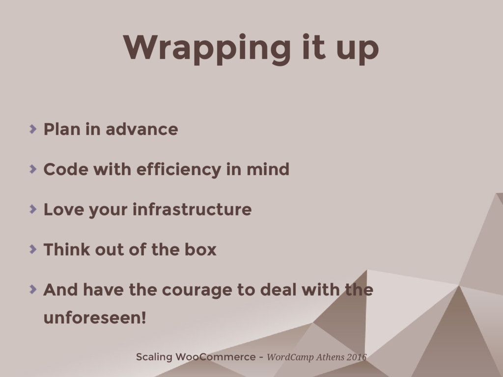 Scaling WooCommerce - WordCamp Athens 2016 Wrap...