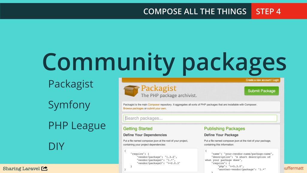 Sharing Laravel @stauffermatt Community packages...